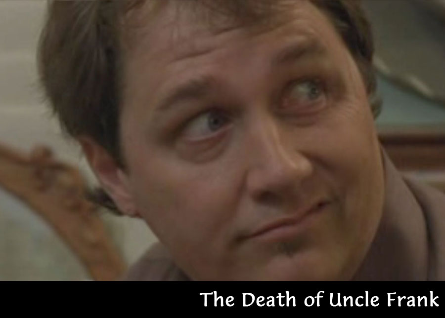 The Death of Uncle Frank